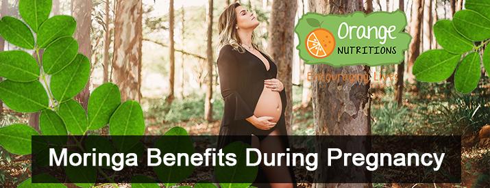 Moringa Benefits for Pregnancy